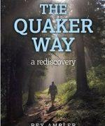 """The Quaker Way: a rediscovery,"" Rex Ambler (2013)"